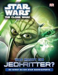 Star Wars The Clone Wars. Was macht ein Jedi-Ritter?