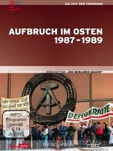 Aufbruch im Osten 1987-1989