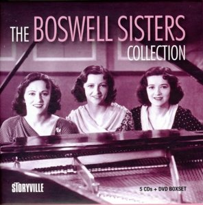Boswell Sisters, T: Boswell Sisters Collection