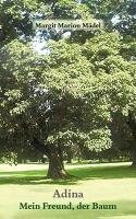 Adina-Mein Freund der Baum