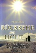 Rückkehr ins Licht