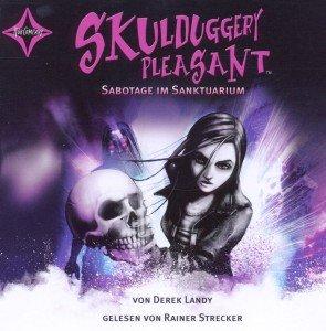 Skulduggery Pleasant - Sabotage im Sanktuarium, 6 Audio-CDs