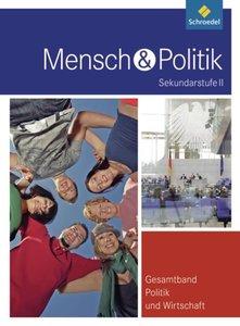 Mensch und Politik SII - Gesamtband Politik und Wirtschaft