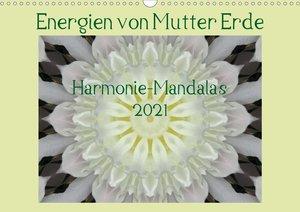 Energien von Mutter Erde (Wandkalender 2021 DIN A3 quer)