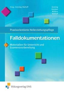 Falldokumentationen - Materialien für Unterricht und Examensvorb