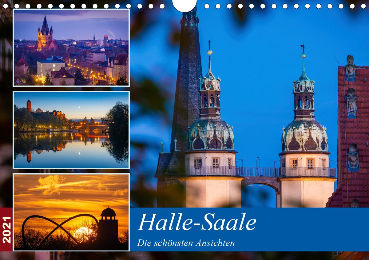 Halle-Saale - Die schönsten Ansichten (Wandkalender 2021 DIN A4