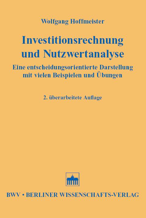 Investitionsrechnung und Nutzwertanalyse