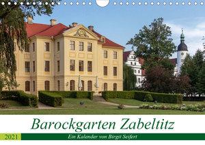 Barockgarten Zabeltitz (Wandkalender 2021 DIN A4 quer)