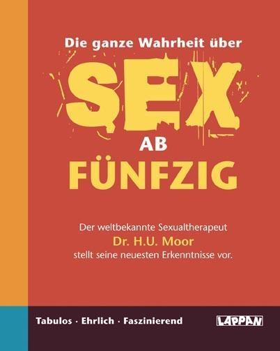 Die ganze Wahrheit über Sex ab fünfzig