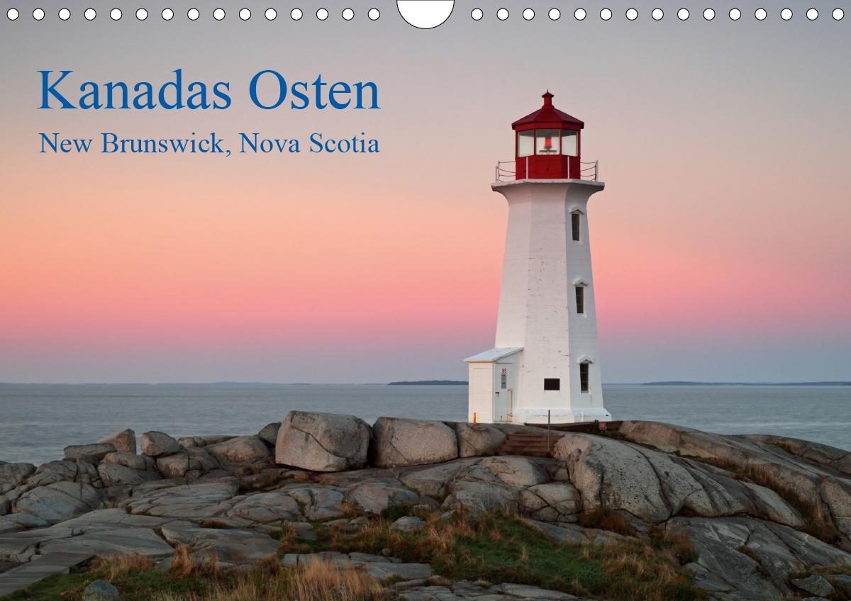 Kanadas Osten (Wandkalender 2021 DIN A4 quer)