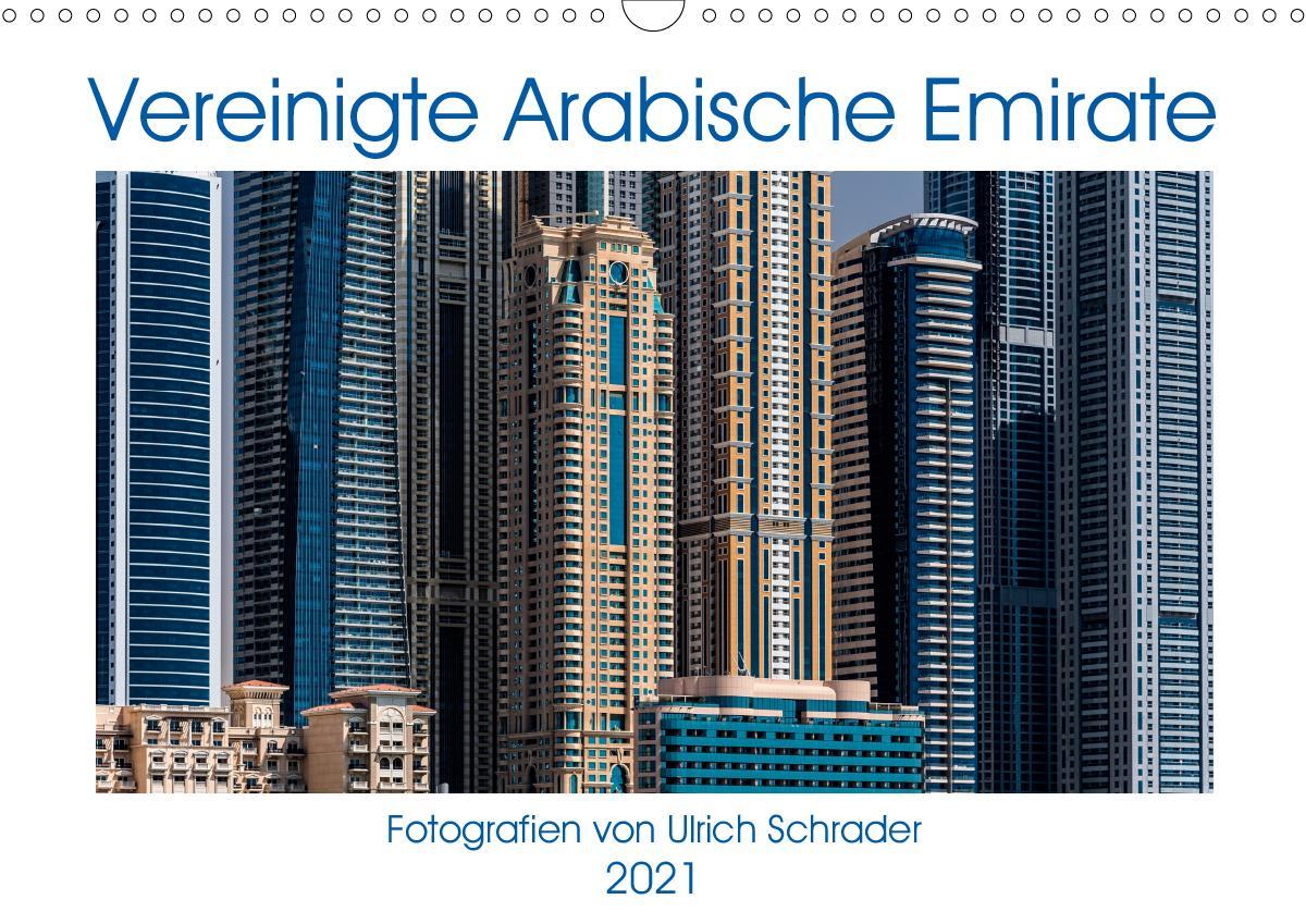 Vereinigte Arabische Emirate 2021 (Wandkalender 2021 DIN A3 quer