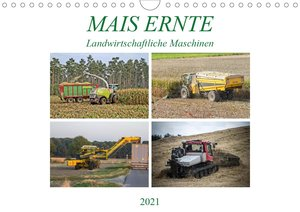 MAIS ERNTE (Wandkalender 2021 DIN A4 quer)