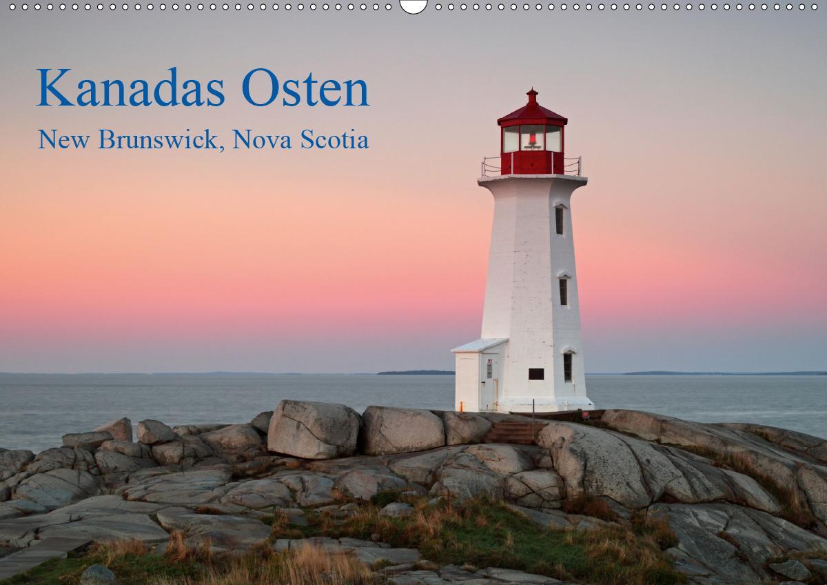 Kanadas Osten (Wandkalender 2021 DIN A2 quer)