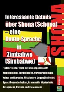 Interessante Details über Shona (Schona) - eine Bantu-Sprache in