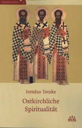 Ostkirchliche Spiritualität
