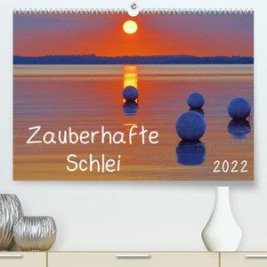 Zauberhafte Schlei (Premium, hochwertiger DIN A2 Wandkalender 2022, Kunstdruck in Hochglanz)