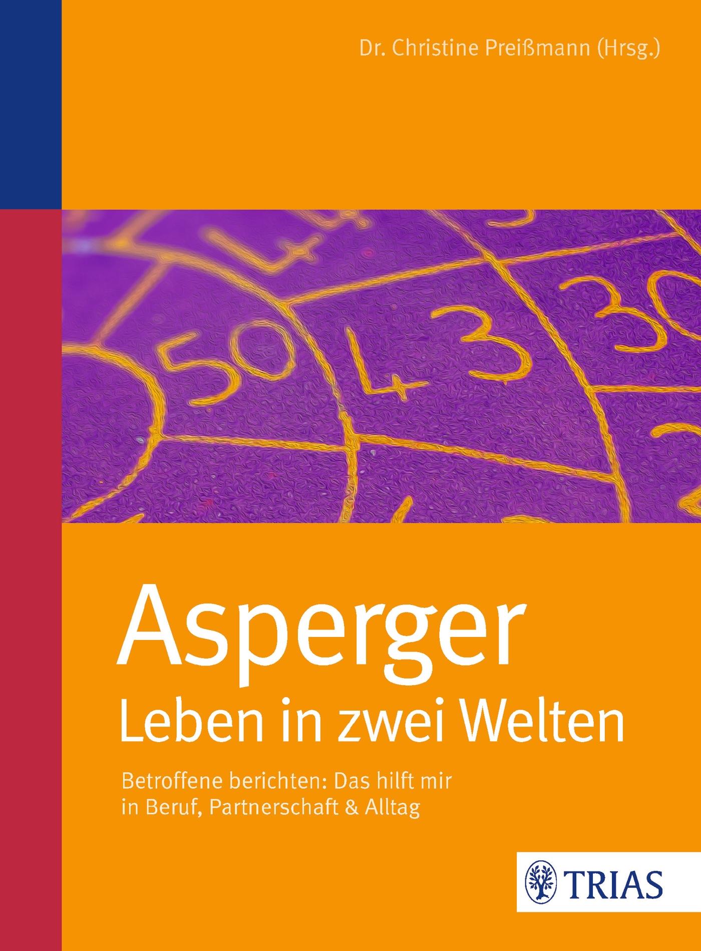 Asperger: Leben in zwei Welten