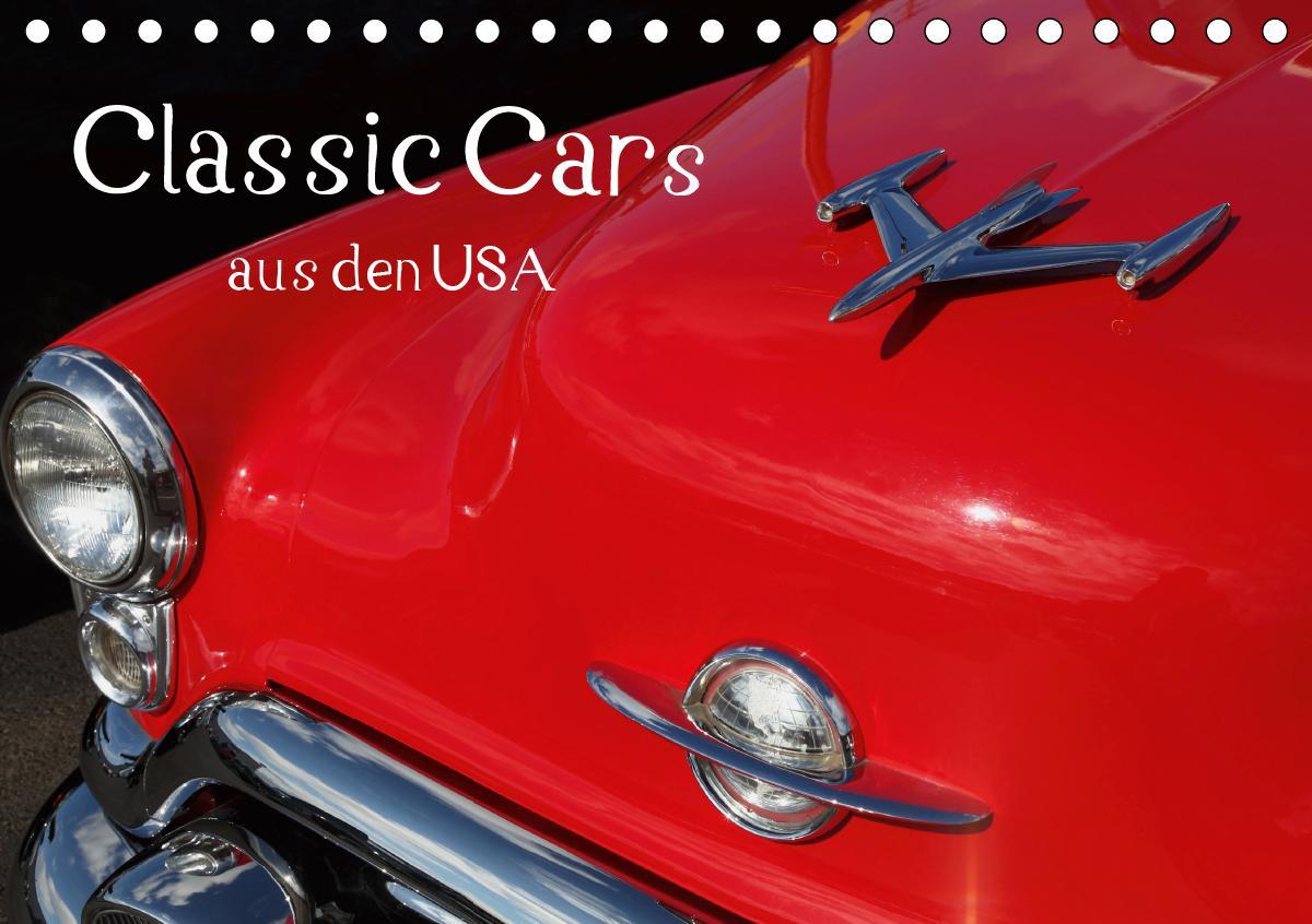 Classic Cars aus den USA (Tischkalender 2021 DIN A5 quer)