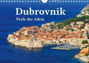 Dubrovnik - Perle der Adria (Wandkalender 2021 DIN A4 quer)