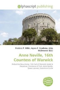 Anne Neville, 16th Countess of Warwick