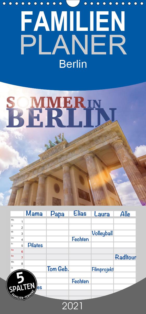 SOMMER IN BERLIN - Familienplaner hoch (Wandkalender 2021 , 21 c