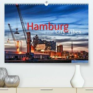 Hamburg City Vibes (Premium, hochwertiger DIN A2 Wandkalender 20