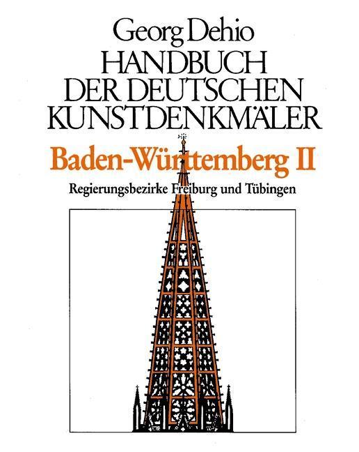 Baden-Württemberg 2. Handbuch der deutschen Kunstdenkmäler