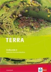 TERRA Erdkunde 3. Ausgabe Nordrhein-Westfalen Realschule