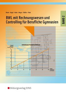 BWL mit Rechnungswesen und Controlling für Berufliche Gymnasien