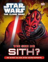 Star Wars The Clone Wars. Wer sind die Sith?