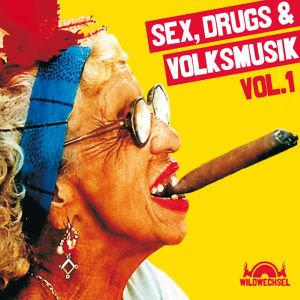 Various: Sex,Drugs & Volksmusik