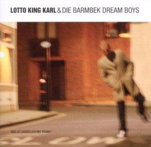 Lotto King Karl & Die Barmbek Dream Boys, Was ist eigentlich mit Frank?, 1 Audio-CD