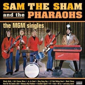 Sam The Sham & The Pharaohs: MGM Singles