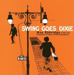 Eldridge, R: Swing Goes Dixie