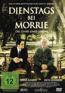 Dienstags bei Morrie - Die Lehre eines Lebens