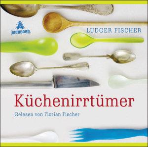 Küchenirrtümer, 1 Audio-CD