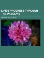 Life's Progress Through The Passions