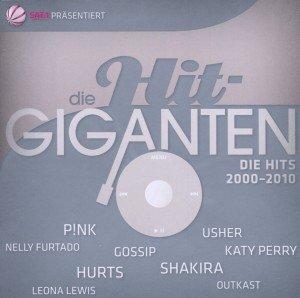 Die Hit Giganten-Die Hits 2000-2010