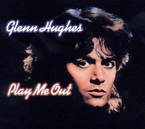 Hughes, G: Play Me Out (Digi Version)