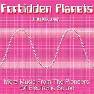 Various: Forbidden Planets-Vol.2