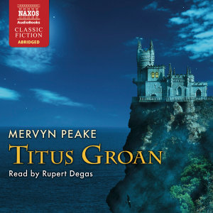 Titus Groan, 4 Audio-CDs