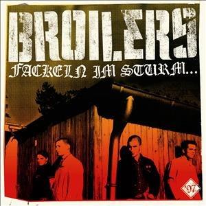 Broilers: Fackeln Im Sturm...