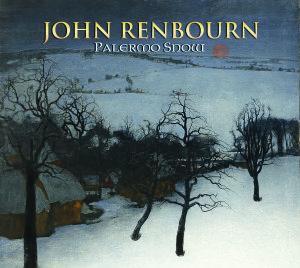 Renbourn, J: Palermo Snow