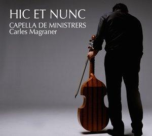 Hic et Nunc-Capella de Ministrers Live in Concert