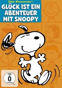 Die Peanuts: Glück ist ein Abenteuer mit Snoopy