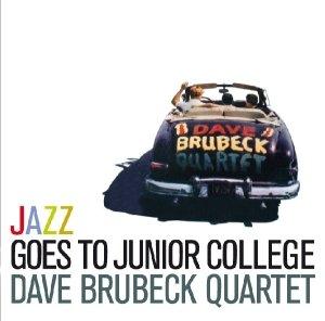 Brubeck, D: Jazz Goes To Junior College