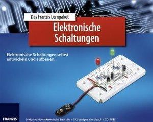 Franzis Lernpaket - Elektronische Schaltungen selbst entwickeln und aufbauen