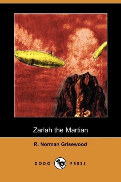 Zarlah the Martian (Dodo Press)