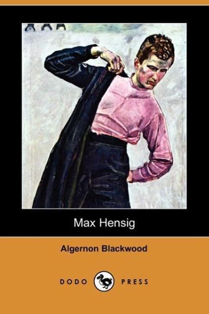 Max Hensig (Dodo Press)