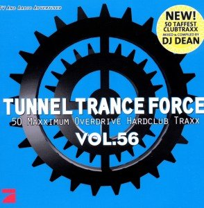Tunnel Trance Force, 2 Audio-CDs. Vol.56